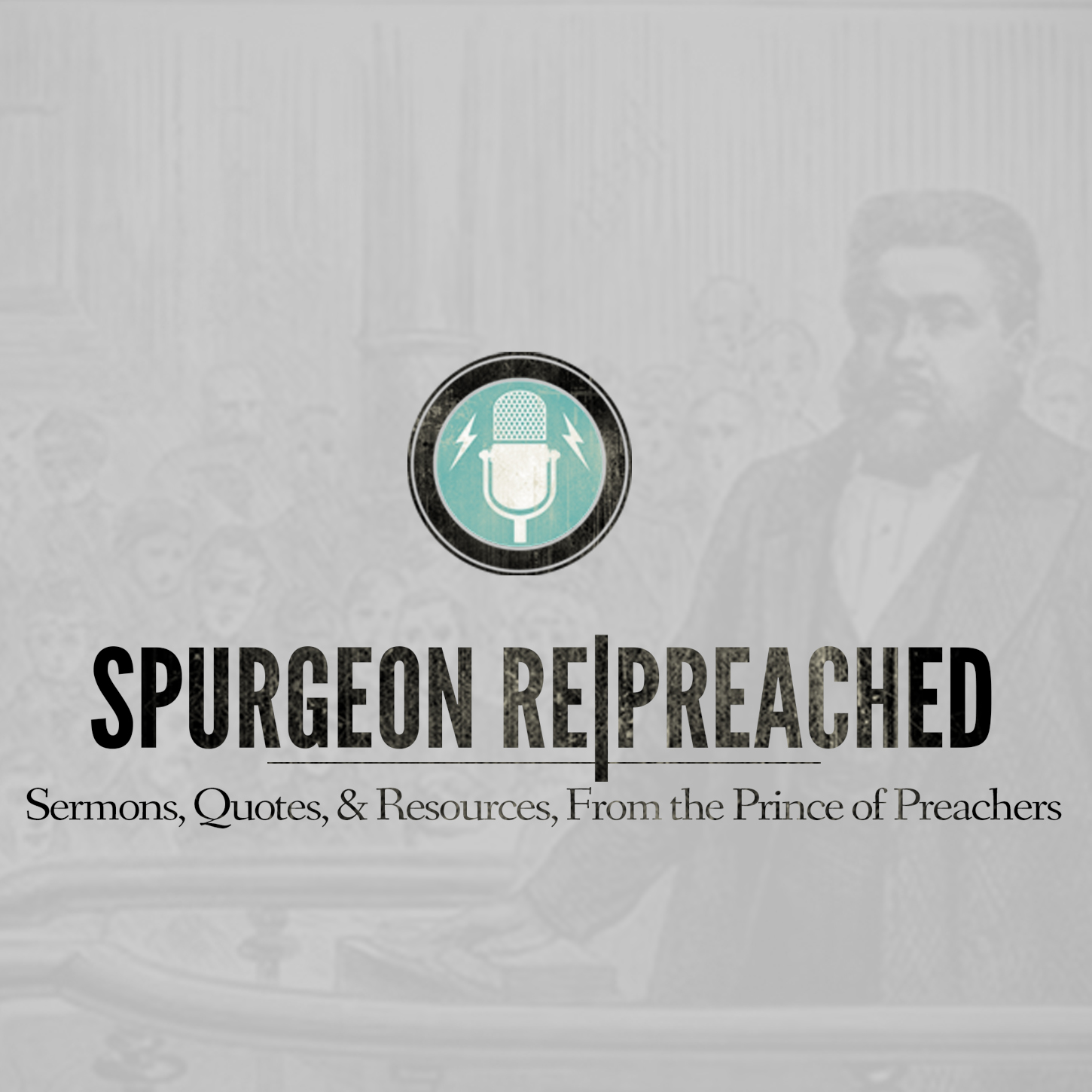 Spurgeon RePreached – Spurgeon RePreached